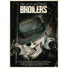 Broilers: The Anti Archives