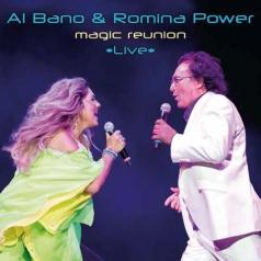 Al Bano (Аль Бано): Magic Reunion Live