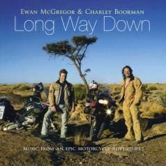 Ewan McGregor & Charley Boorman (Юэн Макгрегор): Long Way Down