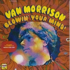 Van Morrison (Ван Моррисон): Blowin' Your Mind!