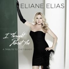 Eliane Elias (Элен Елиас ): I Thought About You