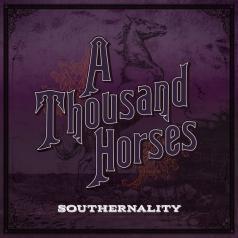 A Thousand Horses (А Тхоусанд Хорсес): Southernality