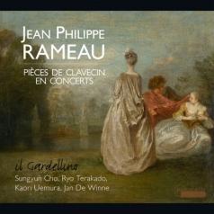 Il Gardellino (Иль Гарделлино): Rameau, Jean Philippe - Pieces De Clavecin En Concert/Il Gardellino