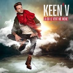 Keen'V (Кин Ви): La Ou Le Vent Me Mene