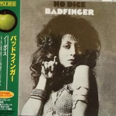 Badfinger (Бадфингер): No Dice