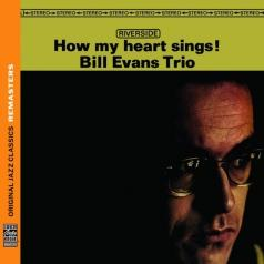 Bill Trio Evans (Билл Эванс): How My Heart Sings!