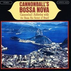 Cannonball Adderley (Кэннонболл Эддерли): Cannonball`s Bossa Nova