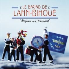 Le Bagad De Lann Bihoue' (Ле Банад Де Ланн Бихоу): Bienvenue, Degemer Mat