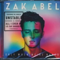 Zak Abel (Зак Абель): Only When We're Naked
