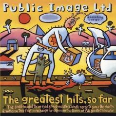 Public Image Limited (Паблик Имидж Лимитед): The Greatest Hits... So Far