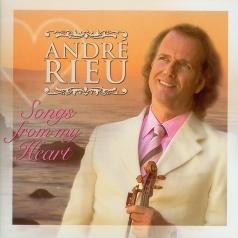 Andre Rieu ( Андре Рьё): Songs From The Heart
