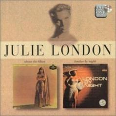 Julie London (Джули Лондон): About The Blues/ London By Night