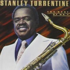 Stanley Turrentine (Стэнли Таррентайн): The Best Of Mr. T