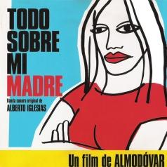 Todo Sobre Mi Madre (Alberto Iglesias)