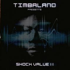 Timbaland (Тимбалэнд): Shock Value II