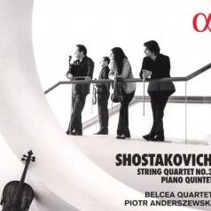 Dmitri Shostakovich (Дмитрий Дмитриевич Шостакович): Shostakovich: Quartet No. 3 & Piano Quintet