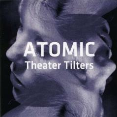 Atomic: Theater Tilters