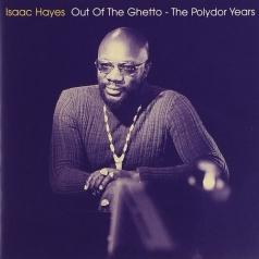 Isaac Hayes (Айзек Хейз): Out Of The Ghetto - The Polydor Years