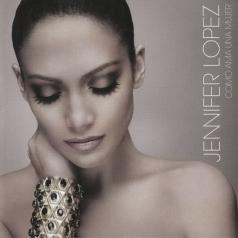 Jennifer Lopez (Дженнифер Лопес): Como Ama Una Mujer