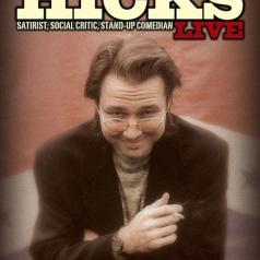 Bill Hicks (Билл Хикс): Satirist, Social Critic, Stand-Up Comedian. Live