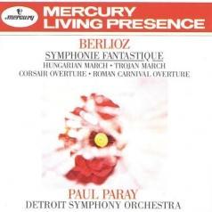 Paul Paray (Пол Парай): Berlioz: Symphonie Fantastique; Hungarian March; Trojan March