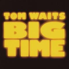 Tom Waits (Том Уэйтс): Big Times