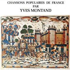 Yves Montand (Ив Монтан): Chansons Populaires De France