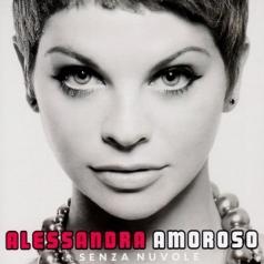 Alessandra Amoroso (Алессандра Аморозо): Senza Nuvole
