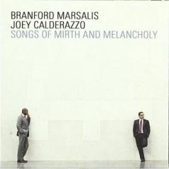 Branford Marsalis (Брэнфорд Марсалис): Songs Of Mirth & Melancholy