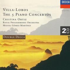 Cristina Ortiz (Ортиз Кристина): Villa-Lobos: The Five Piano Concertos