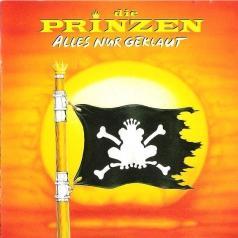 Die Prinzen (Дие Принзен): Alles Nur Geklaut