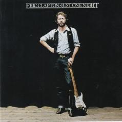 Eric Clapton (Эрик Клэптон): Just One Night