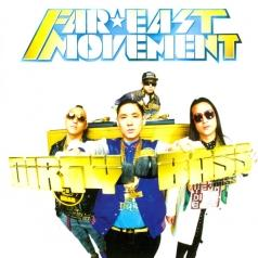 Far East Movement (Фар Ист Момент): Dirty Bass