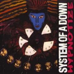 System Of A Down (Систем Оф А Даун): Hypnotize