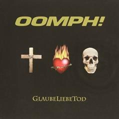 Oomph!: Glaubeliebetod