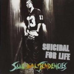Suicidal Tendencies: Suicidal For Life