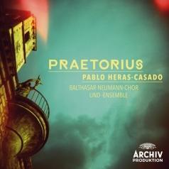 Pablo Heras-Casado (Пабло Эрас-Касадо): Praetorius