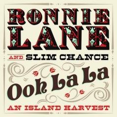 Ronnie Lane (Ронни Лэйн): Ooh La La: An Island Harvest