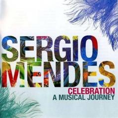 Sergio Mendes (Сержио Мендес): Celebration: A Musical Journey