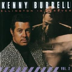 Kenny Burrell (Кенни Баррелл): Ellington Is Forever, Vol. 2