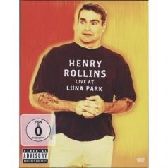 Henry Rollins (Генри Роллинз): Live At Luna Park