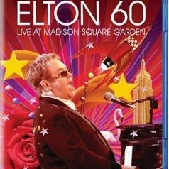 Elton John (Элтон Джон): Elton 60 - Live At Madison Square Garden