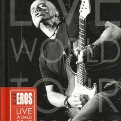 Eros Ramazzotti (Эрос Рамазотти): 21.00: Eros Live World Tour 2009/2010