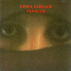 Vangelis (Вангелис): Opera Sauvage