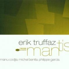 Erik Truffaz (Эрик Труффаз): Mantis