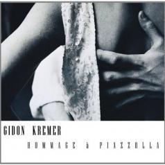Gidon Kremer (Гидон Кремер): Hommage A Piazzolla