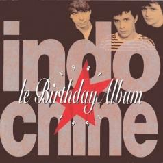 Indochine (Индошайн): Le Birthday Album