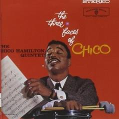 The Chico Hamilton Quintet (Чико Хэмилтон): The Three Faces Of Chico