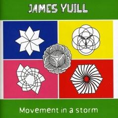 James Yuill: Movement In A Storm