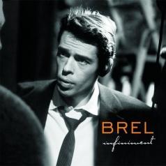 Jacques Brel (Жак Брель): Infiniment